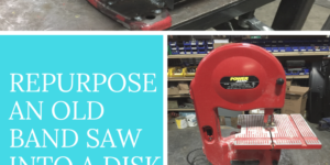 """Re-purpose an old band saw into a 10"""" disk sander"""