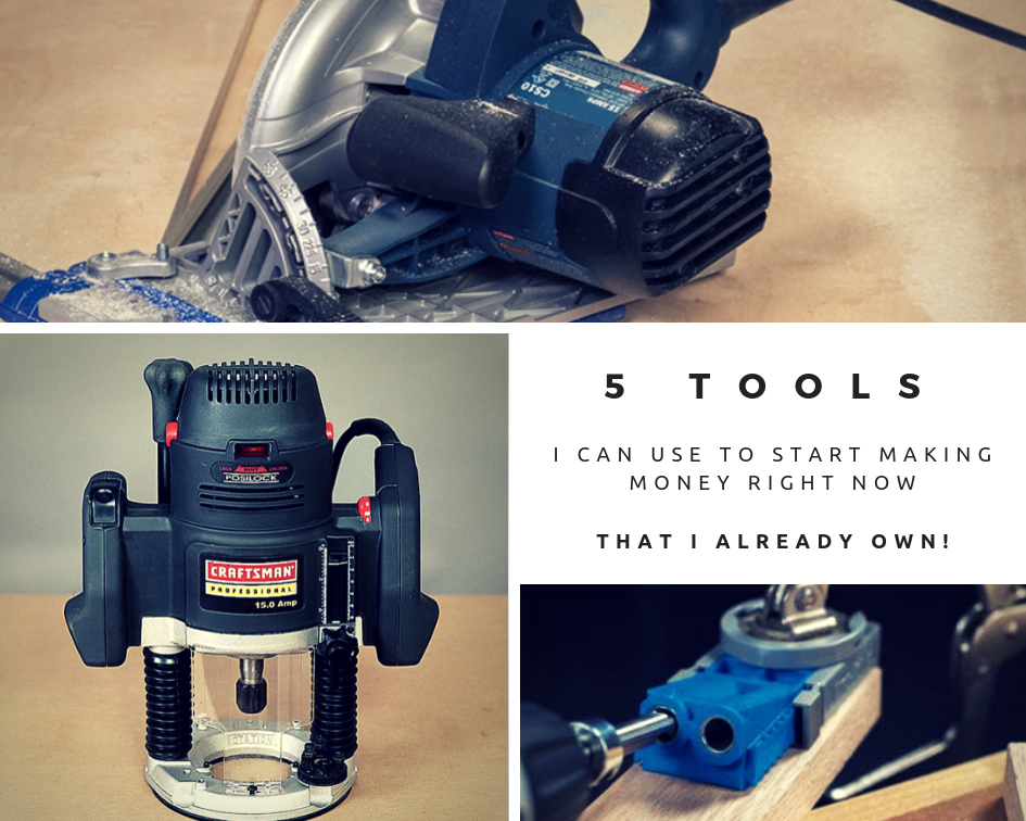 5 tools I have to start making money.
